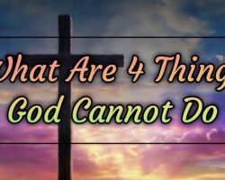 What-Are-4-Things-God-Cannot-Do
